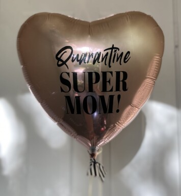 quarintine super mom balloon