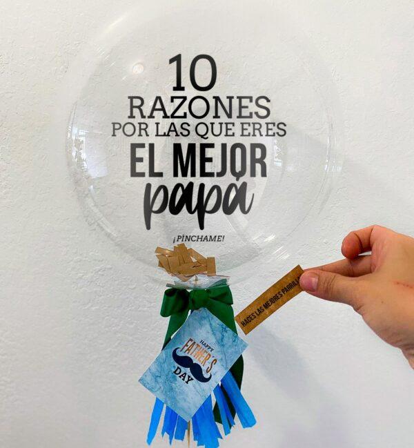 10 razones por las que eres el mejor PAPÁ – Balloon