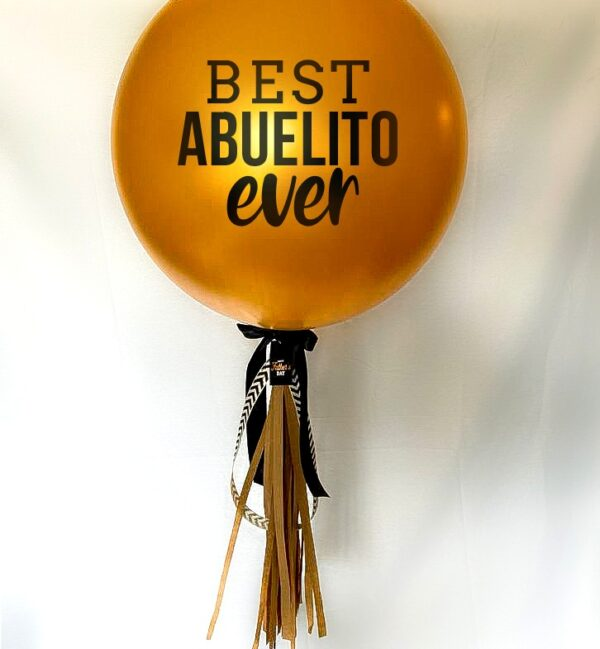 "Best Abuelito Ever 24"" – Latex balloon"